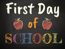 First Day of School- August 17