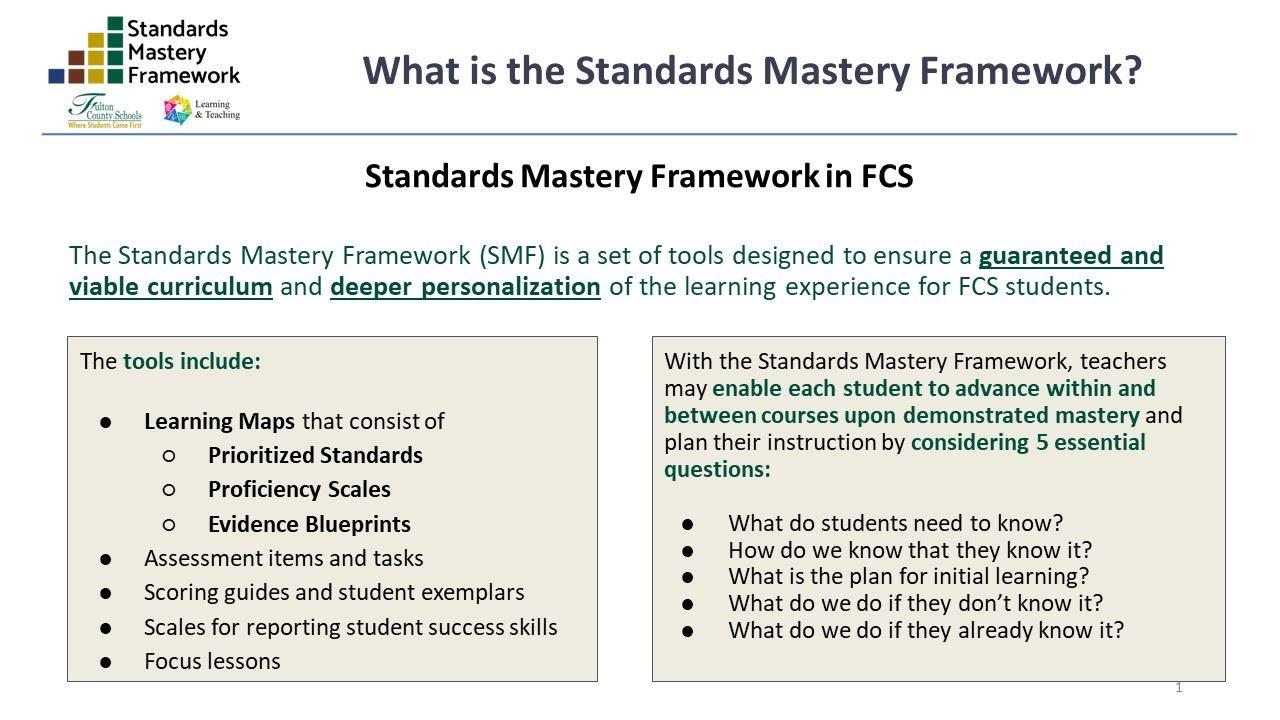 Standards Mastery Framework / What is Standards Mastery Framework?