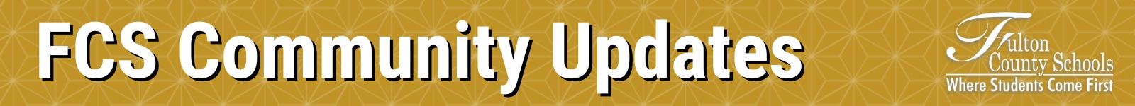 FCS Community Update