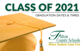 2021 Fulton High School Graduation Dates