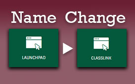 "FCS Launchpad application will now be called ""ClassLink"""