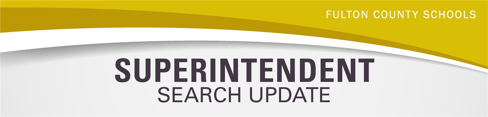 Superintendent Search Update