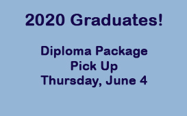 Diploma Package Pick Up - Thursday 10:00 am - 12:00 pm