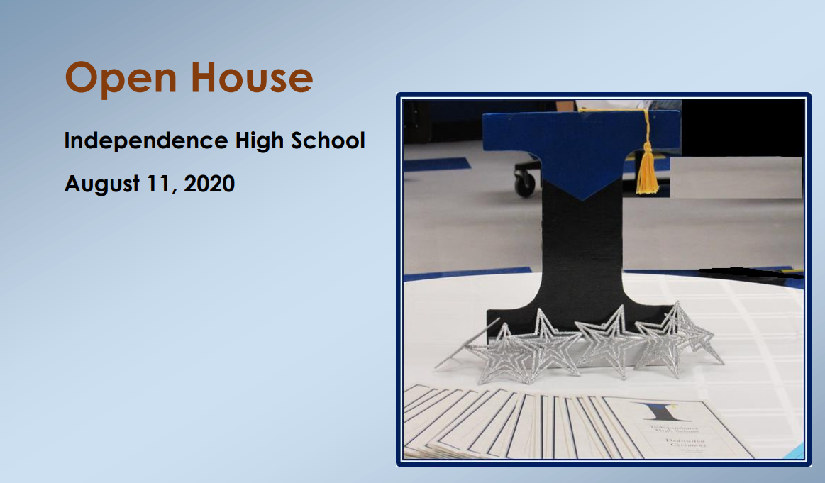 Welcome to the 2020-2021 School Year at Independence - Virtual Open House (click here)