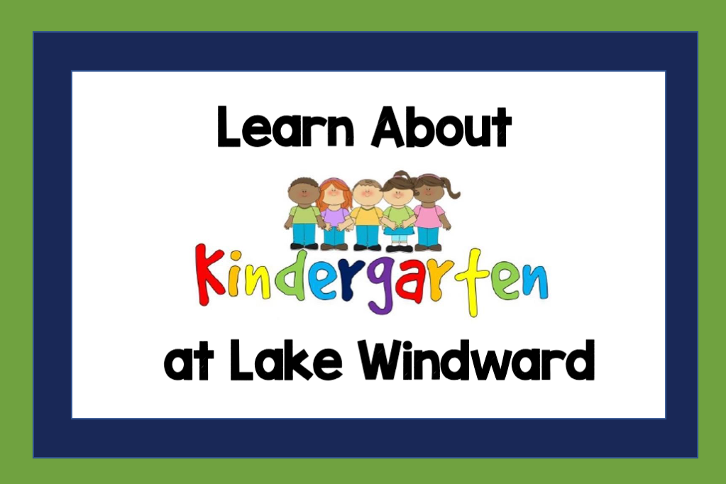 Learn about Kindergarten at LWE