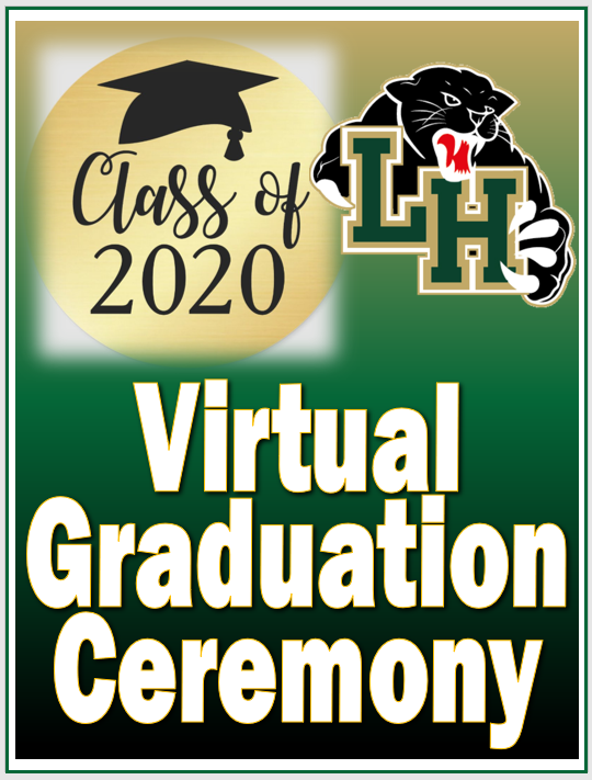 Virtual Graduation Ceremony (Click here for link)