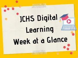 JCHS digital learning week at a glance