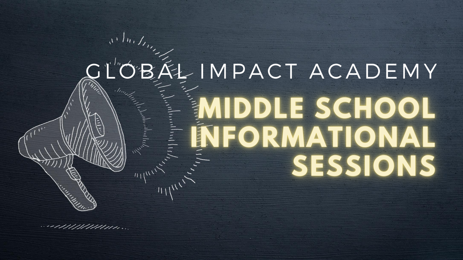 Middle School Informational Sessions