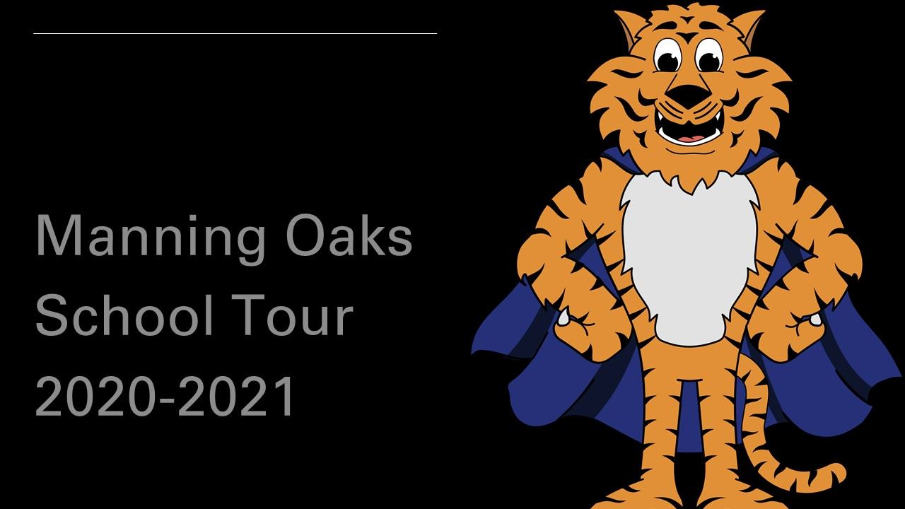 Manning Oaks School Tour 2020-2021
